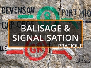 Balisage et Signalisation