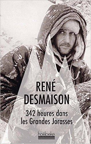 342 heures dans les Grandes Jorasses - René Demaison