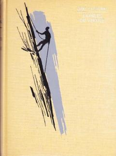Carnets du vertige - Louis Lachenal