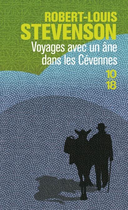 VOYAGE AVEC UNÂNEDANS LESCÉVENNES– Robert Louis Stevenson