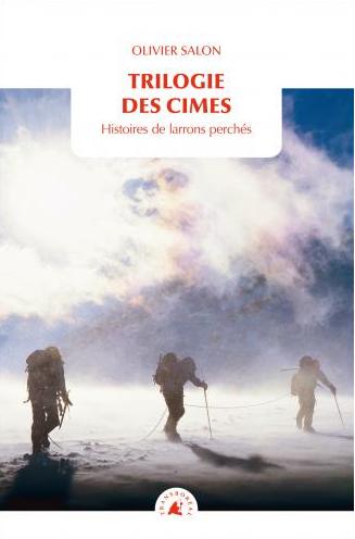 TRILOGIE DES CIMES- Olivier Salon